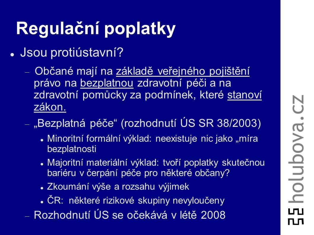 Právní změny k 1.1.2008 - poplatky Prameny práva:  Zákon 261/2007 Sb. novelizující 48/1997 Sb. o veřejném zdravotním pojištění, zejm. §11, §16a, §16b