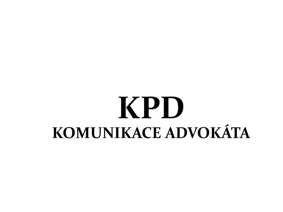 KPD KOMUNIKACE ADVOKÁTA