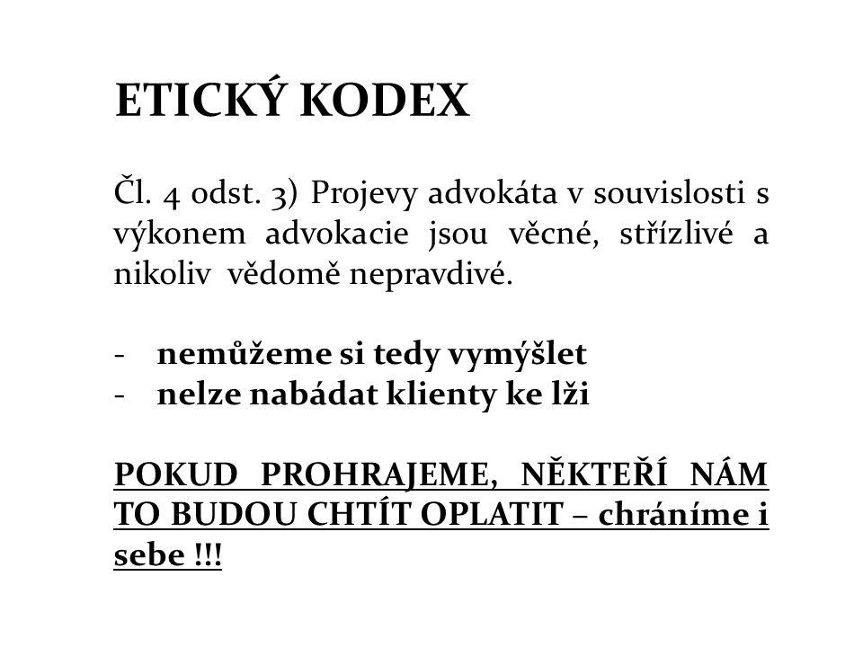 ETICKÝ KODEX Čl.4 odst.