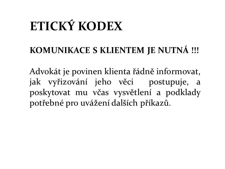ETICKÝ KODEX KOMUNIKACE S KLIENTEM JE NUTNÁ !!.