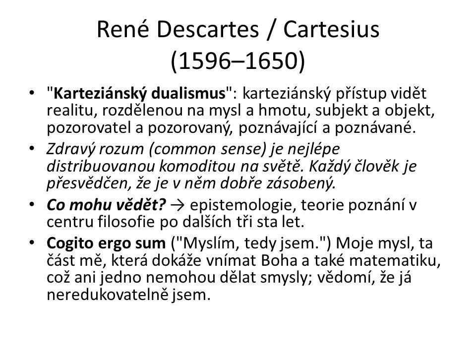 René Descartes / Cartesius (1596–1650)