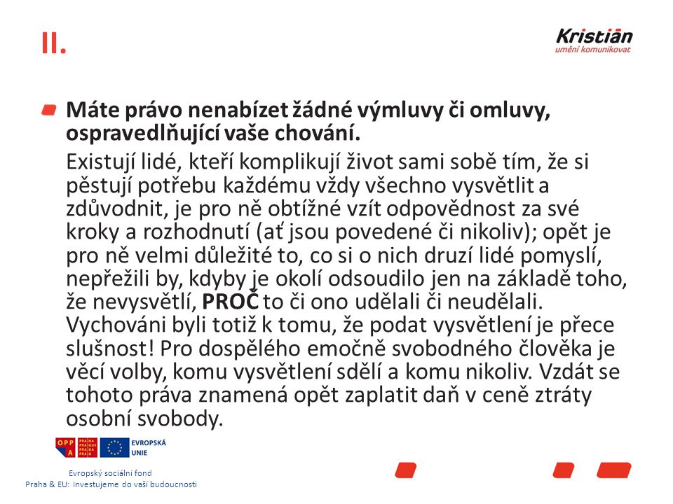 Evropský sociální fond Praha & EU: Investujeme do vaší budoucnosti II.