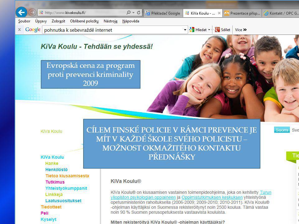  Rozvoj studijních materiálů pro školy Přednášky ve školách Informační materiály pro děti a mládež Virtuální policejní stanice - tzv.