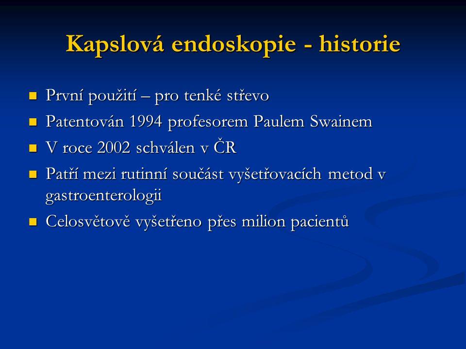 Kapslová endoskopie - historie První použití – pro tenké střevo První použití – pro tenké střevo Patentován 1994 profesorem Paulem Swainem Patentován