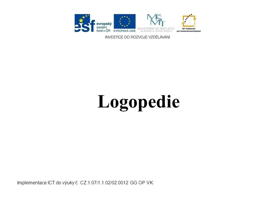 Systém logopedické péče v ČR Logopedická péče je u nás poskytována v resortu Ministerstva školství, mládeže a tělovýchovy, v resortu Ministerstva zdravotnictví a v resortu Ministerstva práce a sociálních věcí.