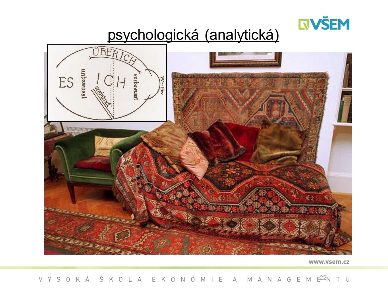 22 psychologická (analytická)