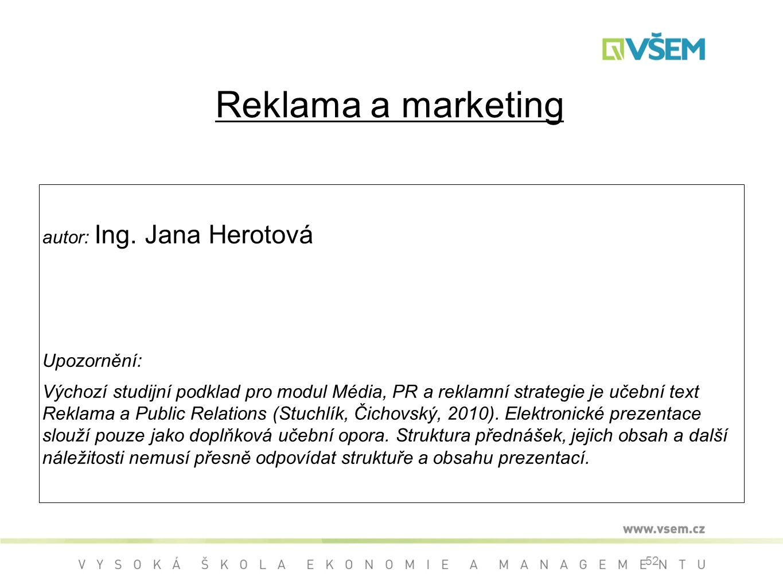 52 Reklama a marketing autor: Ing.