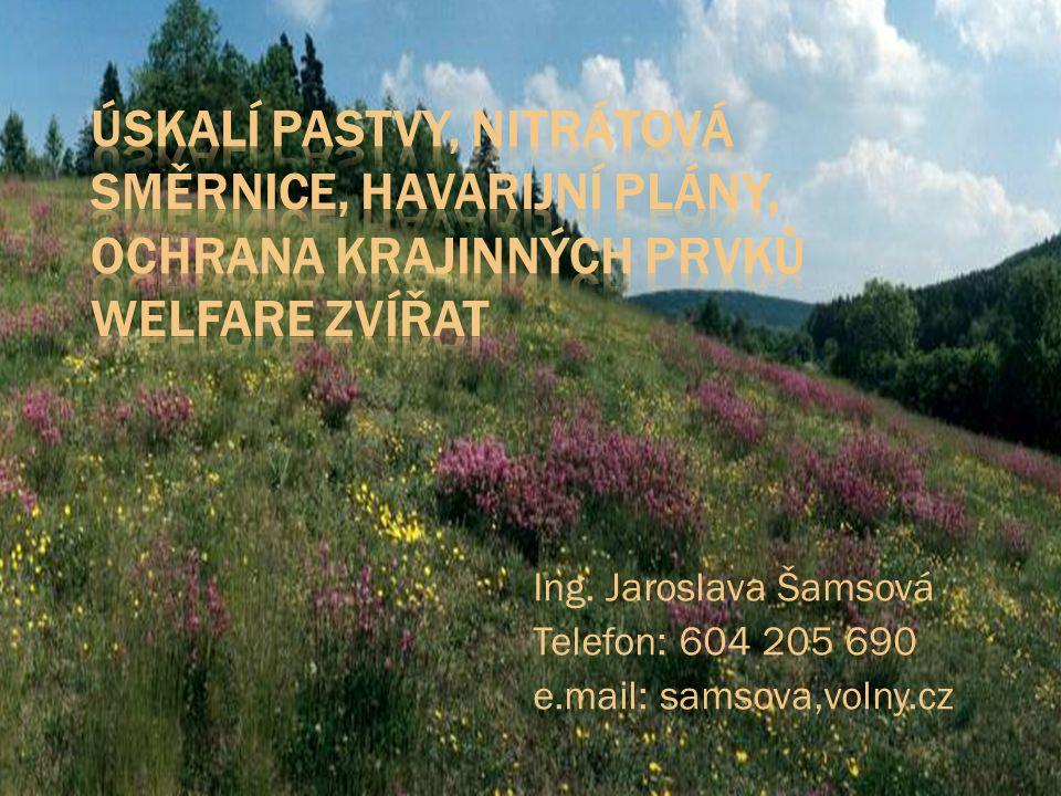 Ing. Jaroslava Šamsová Telefon: 604 205 690 e.mail: samsova,volny.cz