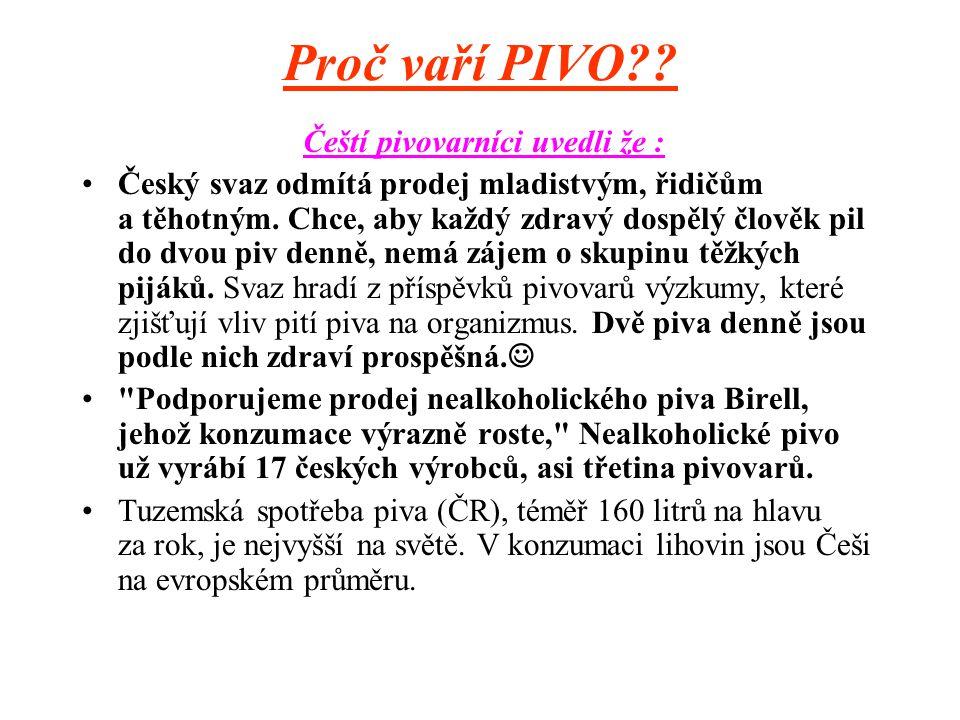 Proč vaří PIVO?.