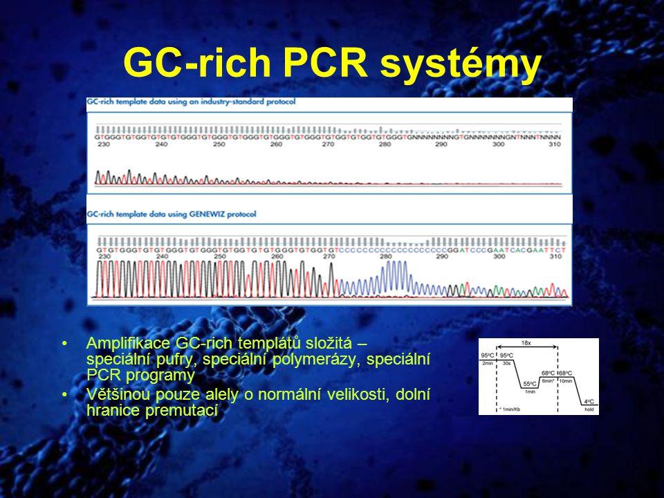 GC-rich PCR systémy Amplifikace GC-rich templátů složitá – speciální pufry, speciální polymerázy, speciální PCR programy Většinou pouze alely o normál