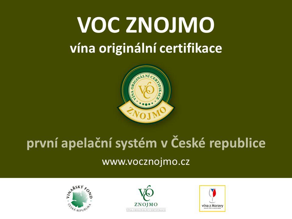 VOC ZNOJMO vína originální certifikace první apelační systém v České republice www.vocznojmo.cz