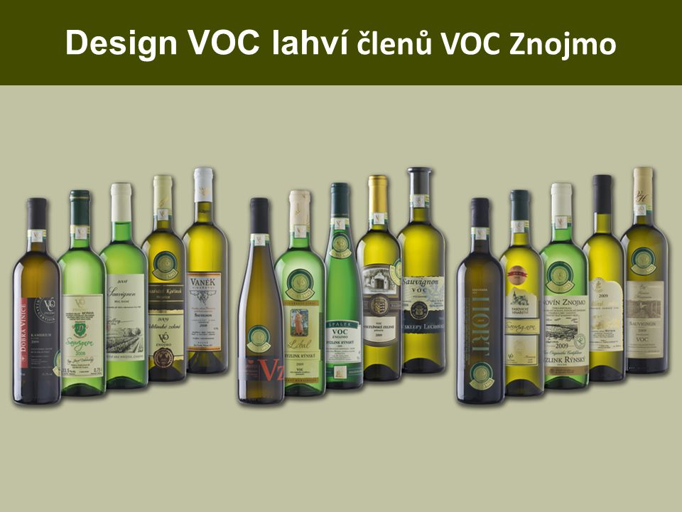 Cíl VOC Znojmo Naš í m cílem je poskytnout vám zážitek z vína umocněný vědomím, že hrozny pocház ej í z našich nejlepších vinic, z vinic Z nojemské podoblasti.