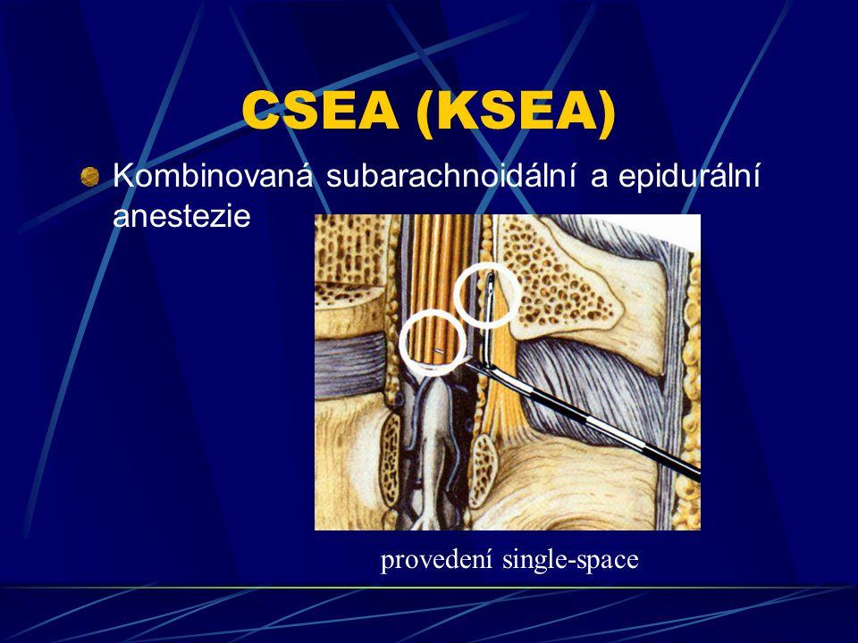 CSEA (KSEA) Kombinovaná subarachnoidální a epidurální anestezie provedení single-space