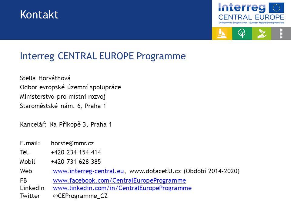 Kontakt Interreg CENTRAL EUROPE Programme Stella Horváthová Odbor evropské územní spolupráce Ministerstvo pro místní rozvoj Staroměstské nám.