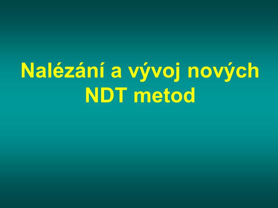 Nalézání a vývoj nových NDT metod