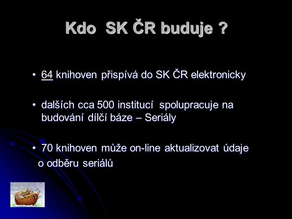 Kdo SK ČR buduje .