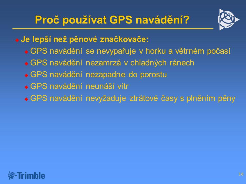 16 Proč používat GPS navádění.