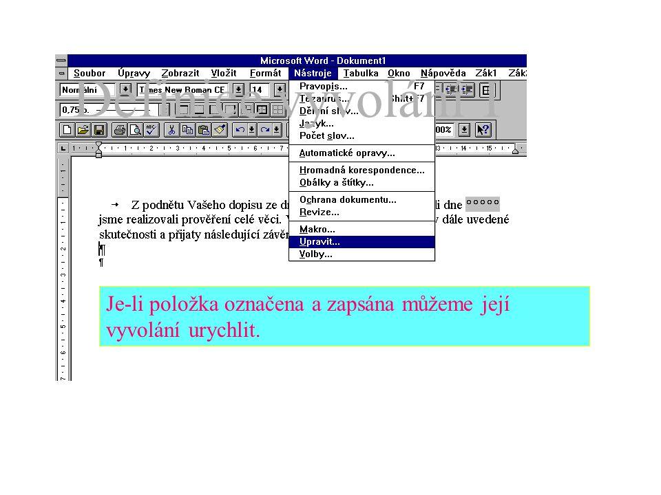 """Doplní se """"kód (název položky) a celý text se přidá do seznamu dalších (položek autotextu)."""
