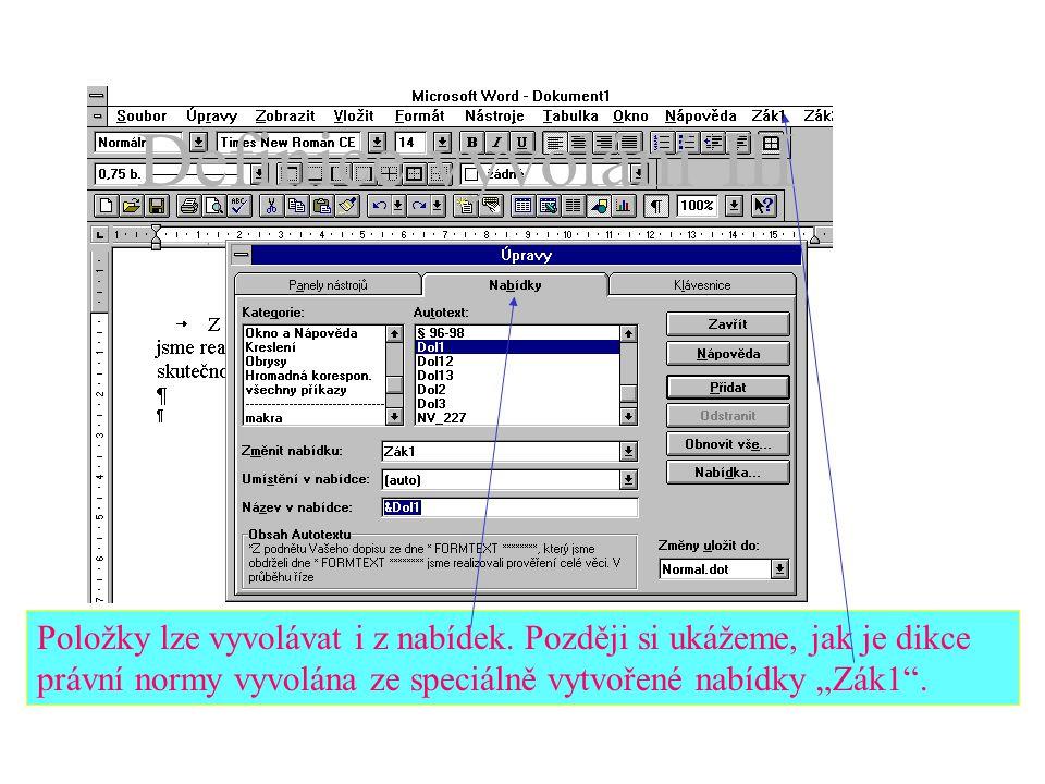 """Tato ukázka přiřazuje položce kombinaci kláves """"Ctrl+1 , písařka později vyvolá celý text na místo kurzoru, jestliže stlačí tyto dvě klávesy."""