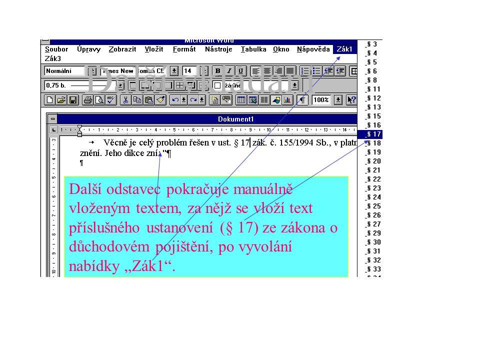 """Text """"Dol3 je již vložen, nyní se manuálně doplní proměnné do příslušných polí."""