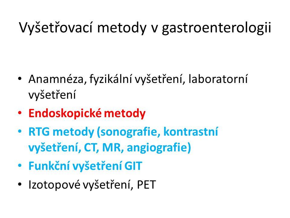 Anamnéza, fyzikální vyšetření, laboratorní vyšetření Endoskopické metody RTG metody (sonografie, kontrastní vyšetření, CT, MR, angiografie) Funkční vy