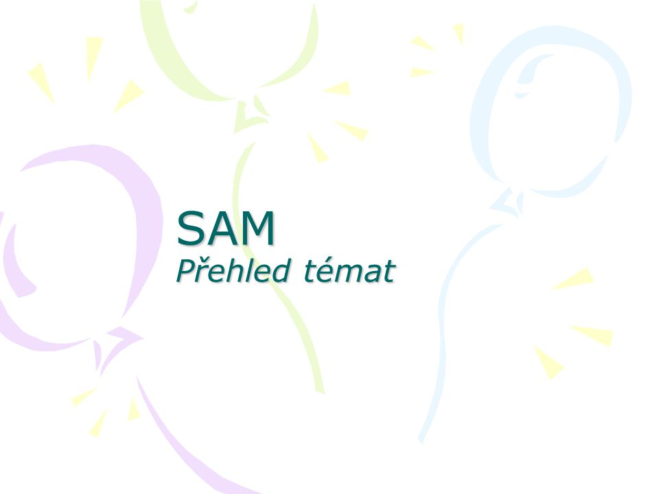 SAM Přehled témat