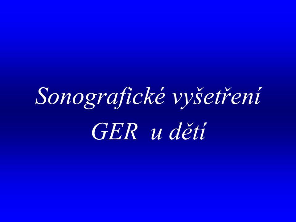 . Sonografické vyšetření GER u dětí
