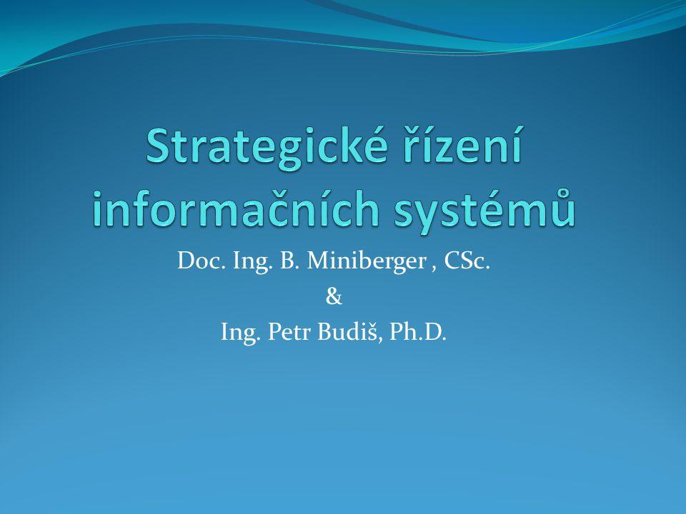 Doc. Ing. B. Miniberger, CSc. & Ing. Petr Budiš, Ph.D.