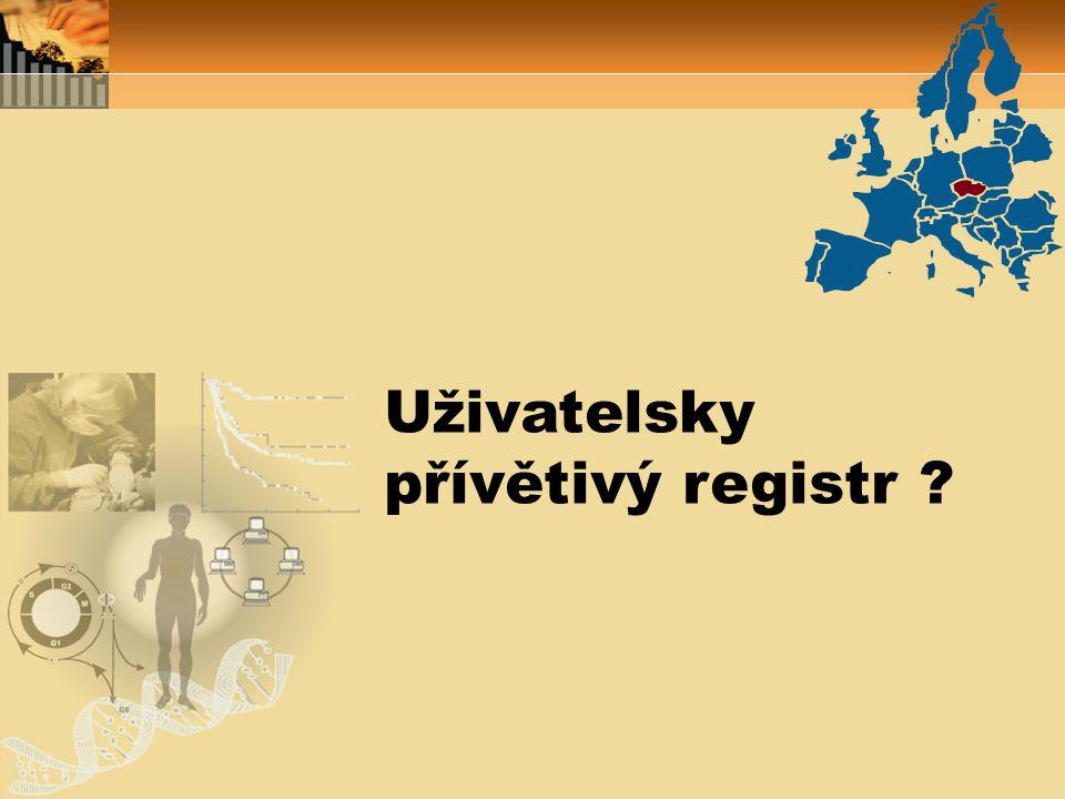 """Uživatelsky přívětivý registr v """"uživatelské definici Registr, který není zbytečný Registr, který je standardizován a validován Registr, který produkuje data dostupná uživatelům …… pro hodnocení léčebné péče nutně vždy nepotřebujeme """"registry , mnohdy stačí """"výzkumné klinické databáze ?"""