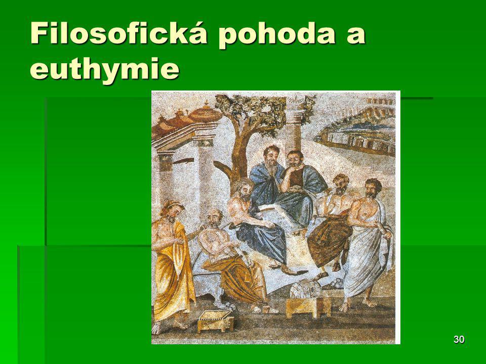 30 Filosofická pohoda a euthymie