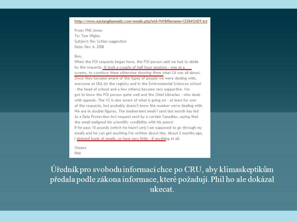 Úředník pro svobodu informací chce po CRU, aby klimaskeptikům předala podle zákona informace, které požadují. Phil ho ale dokázal ukecat.