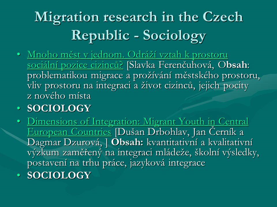 Migration research in the Czech Republic - Sociology Mnoho měst v jednom.