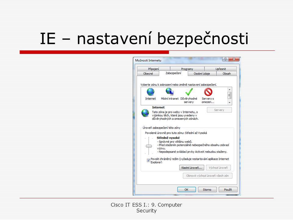 Cisco IT ESS I.: 9. Computer Security IE – nastavení bezpečnosti