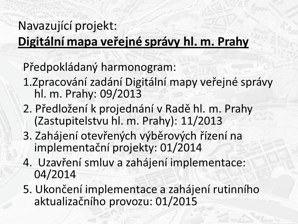 Navazující projekt: Digitální mapa veřejné správy hl.