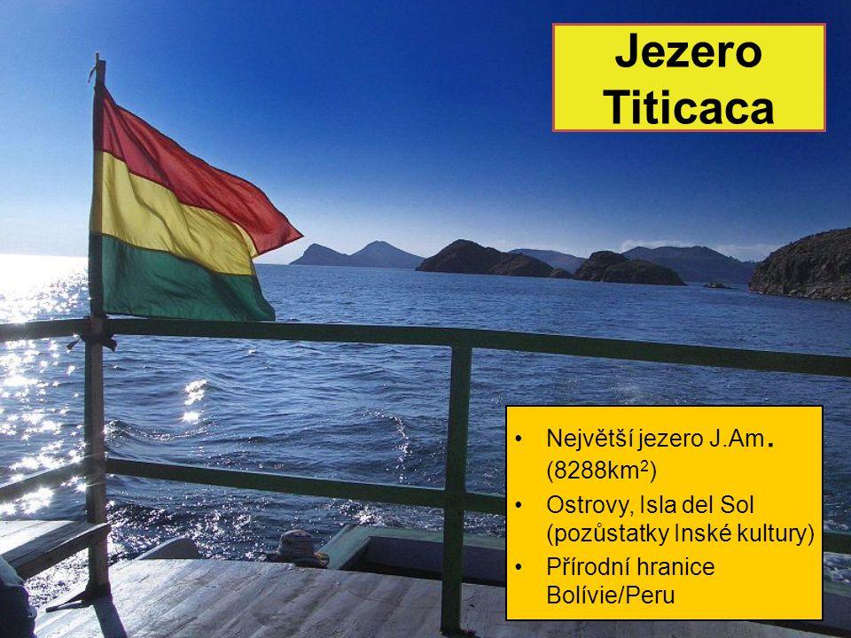 Jezero Titicaca Největší jezero J.Am.