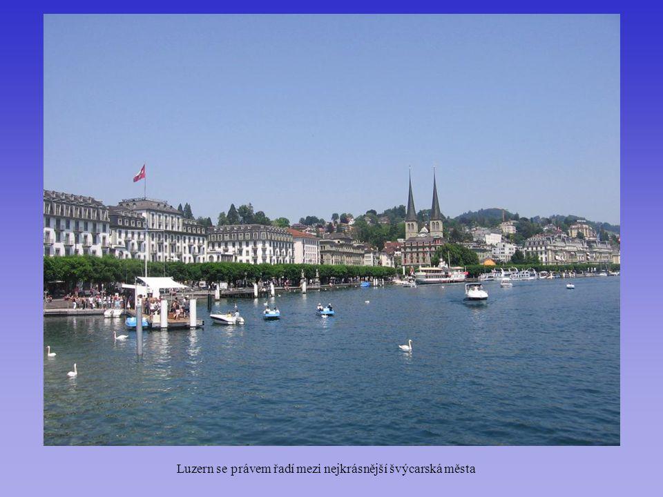 Luzern se právem řadí mezi nejkrásnější švýcarská města