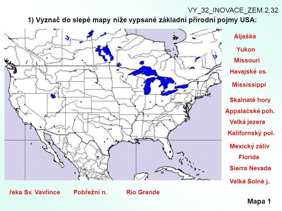 2) Lokalizuj do slepé mapy tyto státy federace.Pracuj s atlasem.
