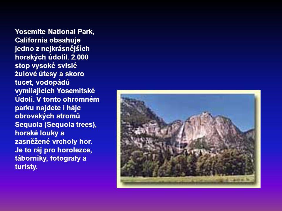 Yosemite National Park, California obsahuje jedno z nejkrásnějších horských údolíl. 2.000 stop vysoké svislé žulové útesy a skoro tucet, vodopádů vymí