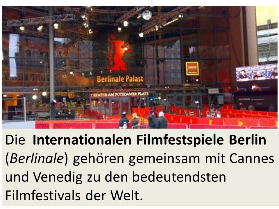 Die Internationalen Filmfestspiele Berlin (Berlinale) gehören gemeinsam mit Cannes und Venedig zu den bedeutendsten Filmfestivals der Welt.
