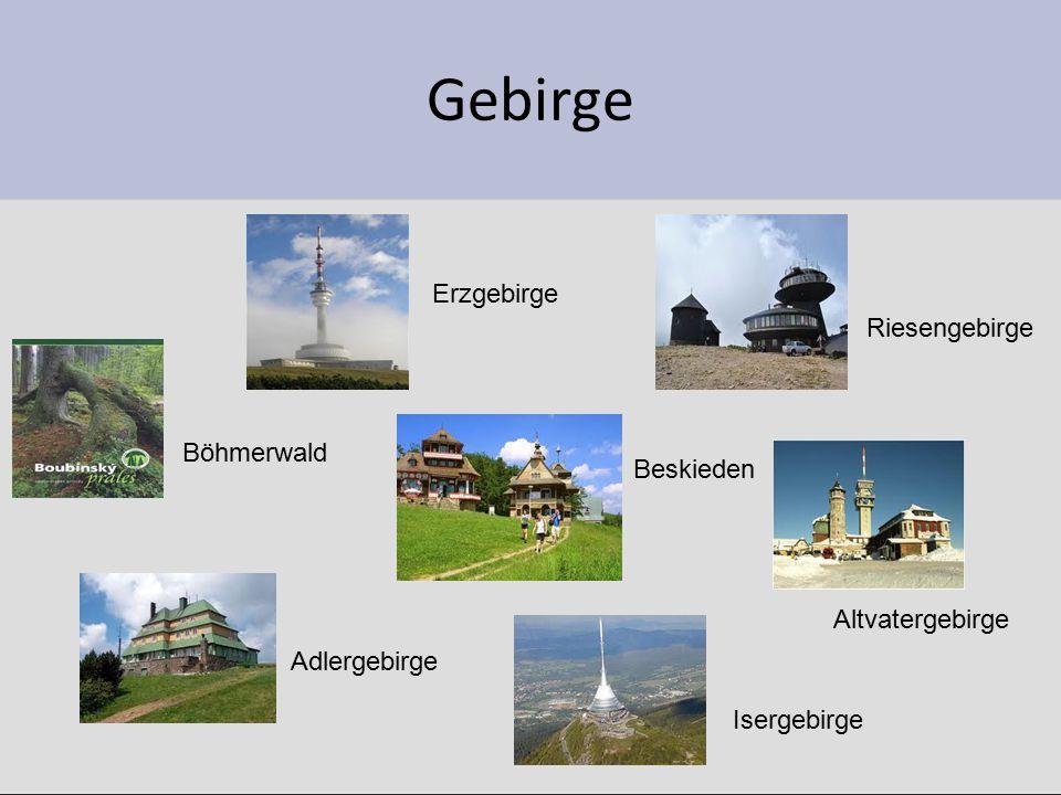 Gebirge Böhmerwald Adlergebirge Beskieden Isergebirge Riesengebirge Erzgebirge Altvatergebirge