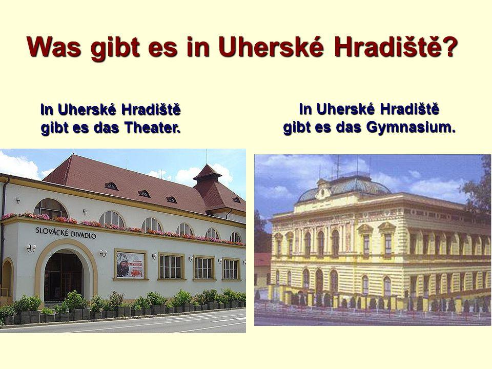 Was gibt es in Uherské Hradiště? In Uherské Hradiště gibt es das Theater. In Uherské Hradiště gibt es das Gymnasium.