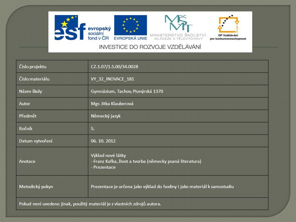 Číslo projektuCZ.1.07/1.5.00/34.0028 Číslo materiáluVY_32_INOVACE_181 Název školyGymnázium, Tachov, Pionýrská 1370 AutorMgr.