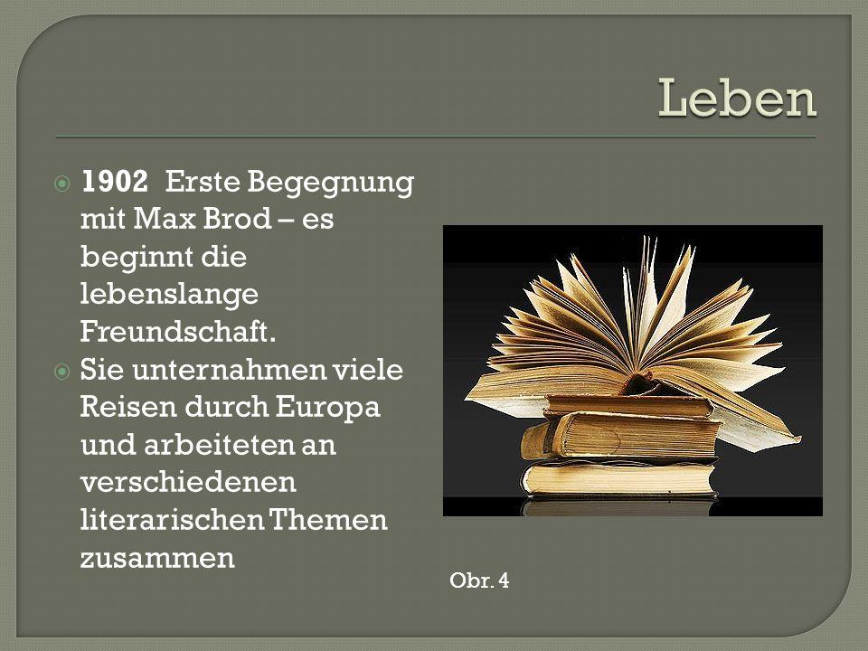  1902 Erste Begegnung mit Max Brod – es beginnt die lebenslange Freundschaft.