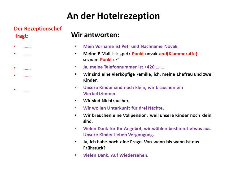 Übersetzen Sie: Máte dvoulůžkový pokoj s přistýlkou.