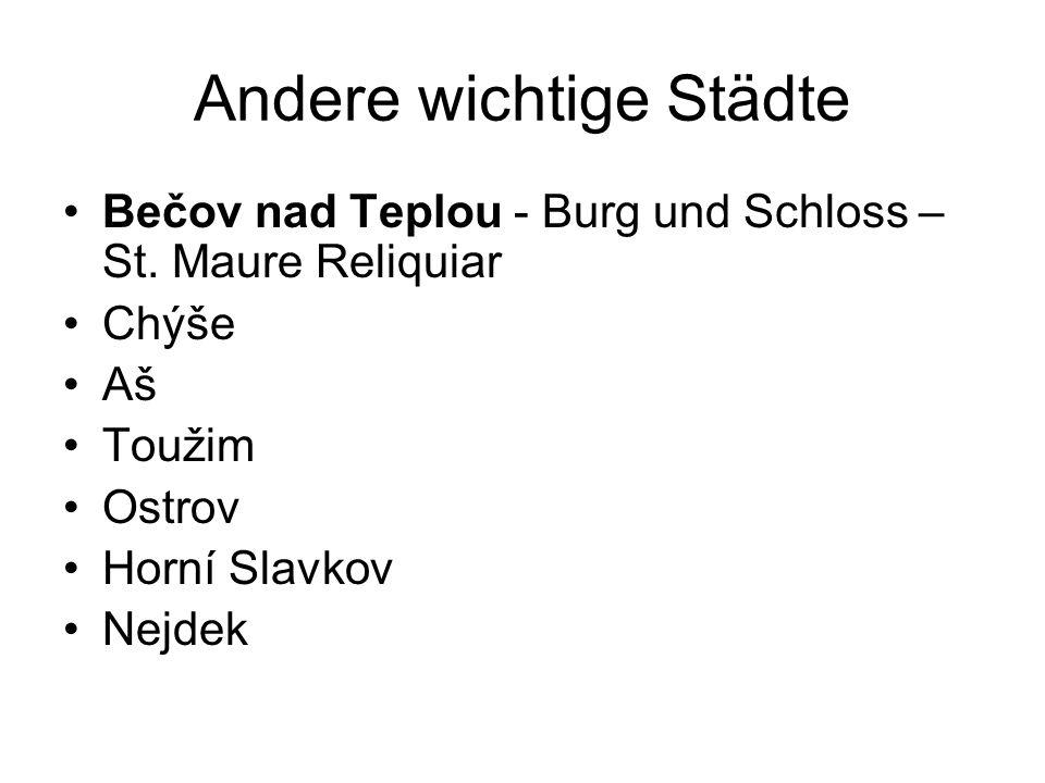 Andere wichtige Städte Bečov nad Teplou - Burg und Schloss – St.