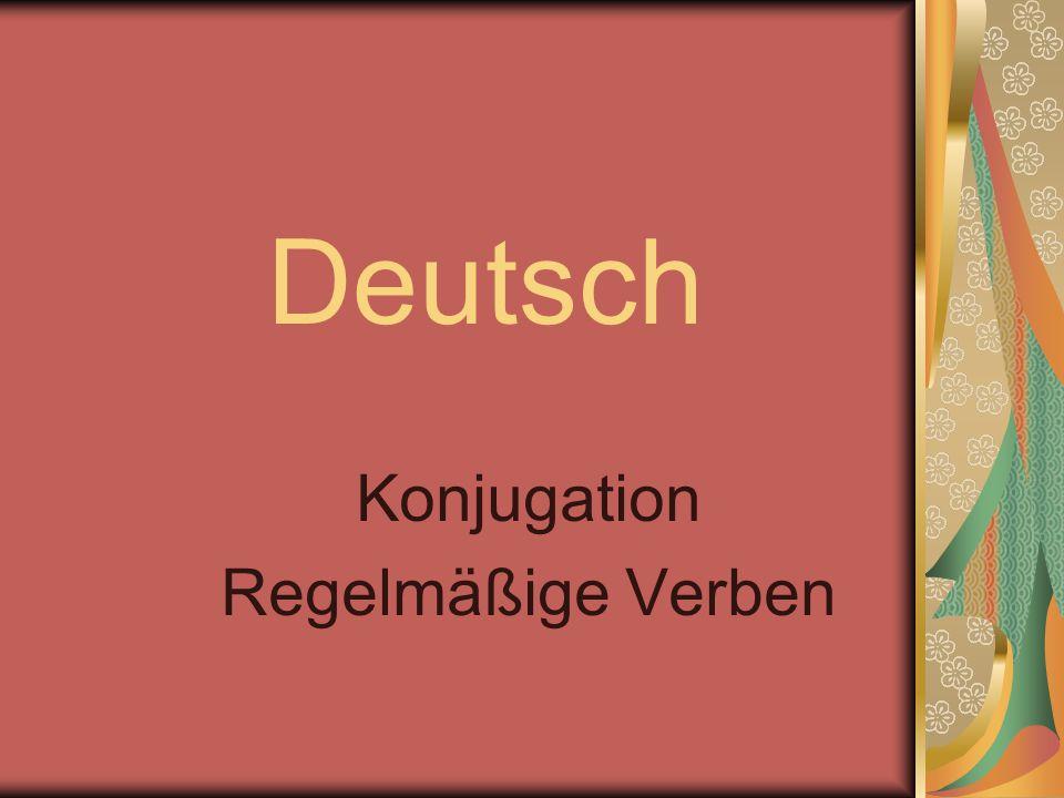 Deutsch Konjugation Regelmäßige Verben