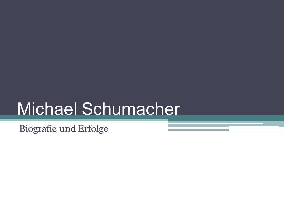 Michael Schumacher Biografie und Erfolge