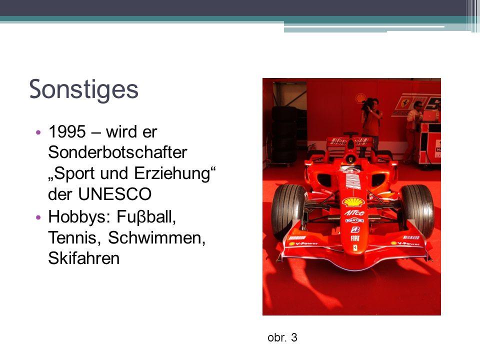 """S onstiges 1995 – wird er Sonderbotschafter """"Sport und Erziehung der UNESCO Hobbys: Fuβball, Tennis, Schwimmen, Skifahren obr."""