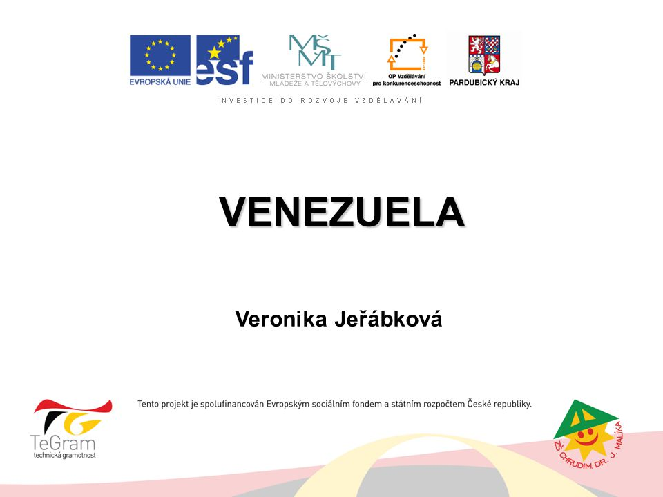 VENEZUELA VENEZUELA Veronika Jeřábková