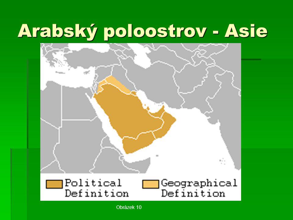 Arabský poloostrov - Asie Obrázek 10